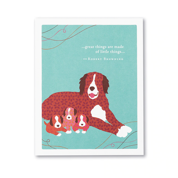 "Positively Green Greeting Card - Mother's Day - ""...great things are made of little things..."" —Robert Browning"