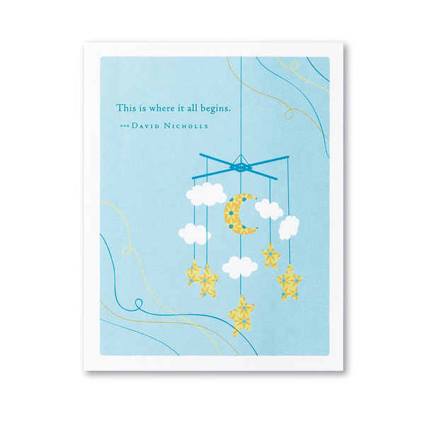 "Positively Green Greeting Card - Baby Card -""THIS IS WHERE IT ALL BEGINS."" —DAVID NICHOLLS"