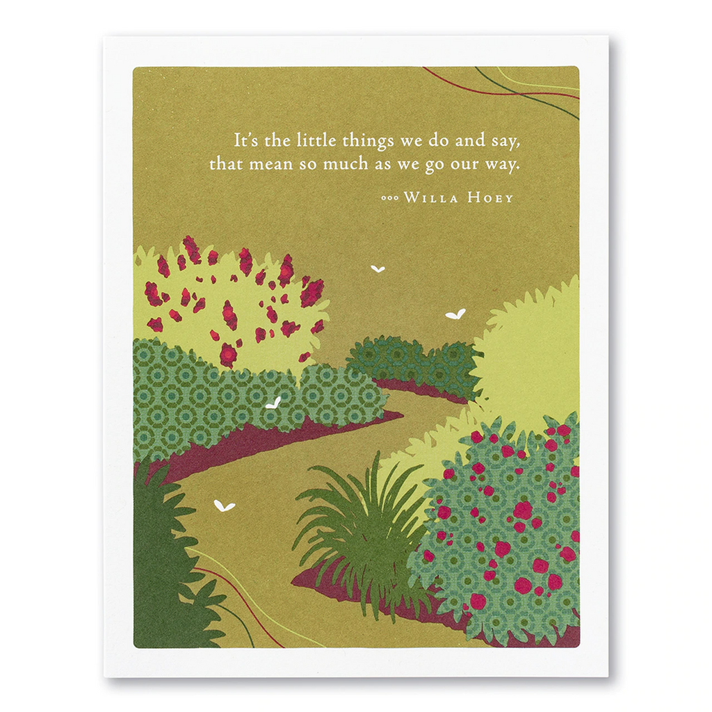 "Positively Green Greeting Card - Thank You - ""It's the little things we do and say, that mean so much as we go our way."" —Willa Hoey"
