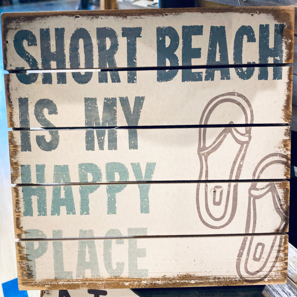 Short Beach Is My Happy Place - Weathered Coastal Plank Board Sign 8-in