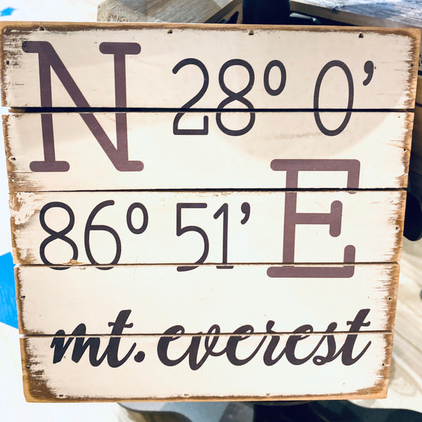 Weathered Coastal Plank Board Sign with Coordinates for Mt. Everest