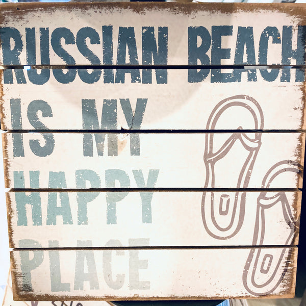 Russian Beach Is My Happy Place - Weathered Coastal Plank Board Sign 8-in