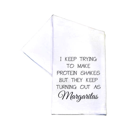 Protein Shakes Come Out As Margaritas 16x24 Tea Towel