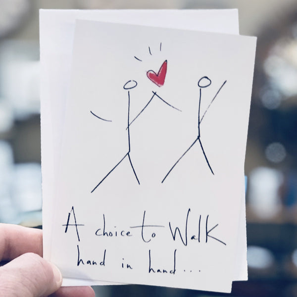 A Choice to Walk Hand in Hand ... Greeting Card