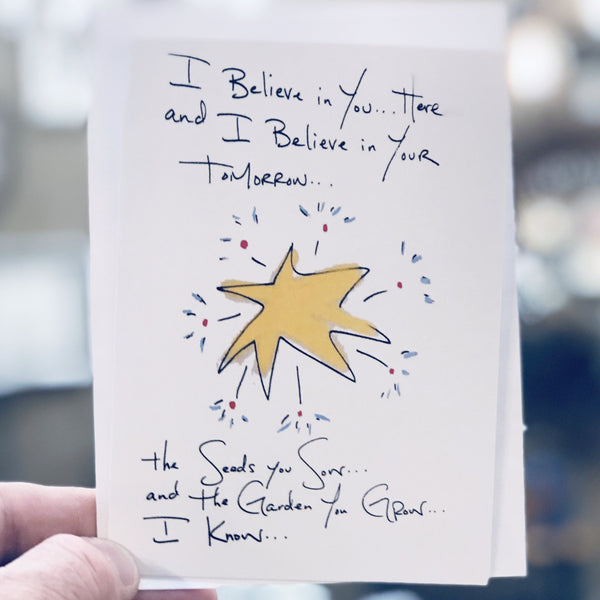 I Believe in You ... Greeting Card