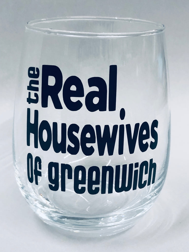 Real Housewives of Greenwich Stemless Wine Glass