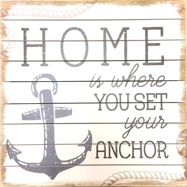 Home Is Where You Set Your Anchor Weathered Plank Board Sign 14-in