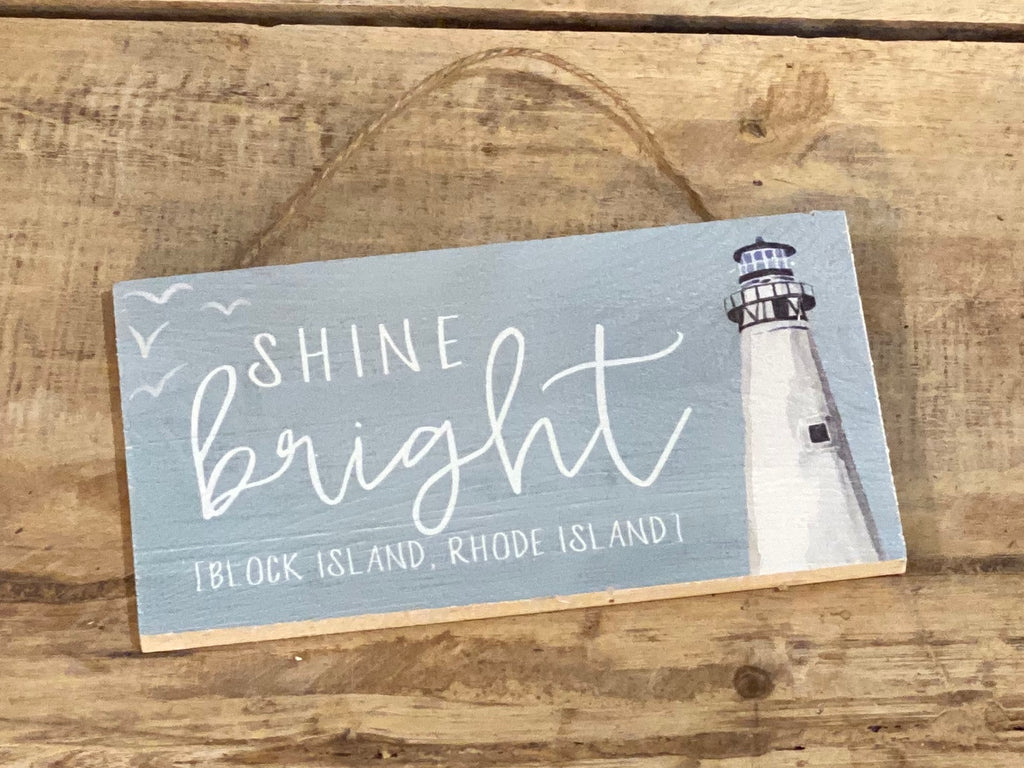 Shine Bright - Block Island Rhode Island - Mini Hanger 6-1/2-in
