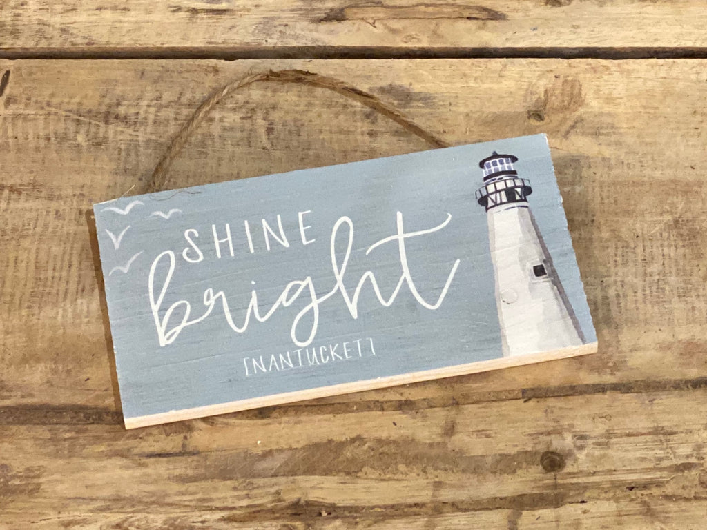 Shine Bright - Nantucket - Mini Hanger 6-1/2-in