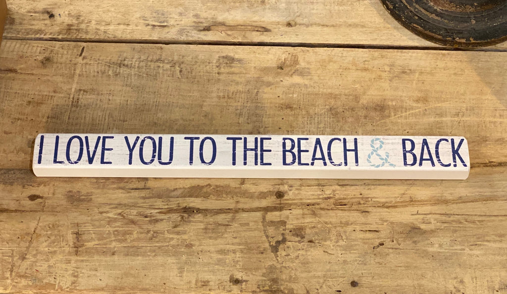 Love You To The Beach And Back - Talking Stick 16-in