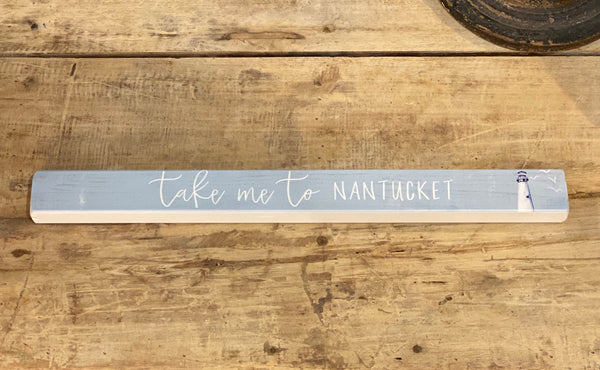 Take Me To Nantucket - Lighthouse - Talking Stick 16-in