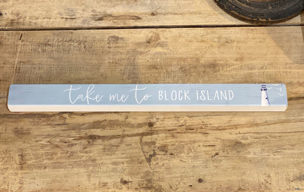 Take Me To Block Island - Lighthouse - Talking Stick 16-in