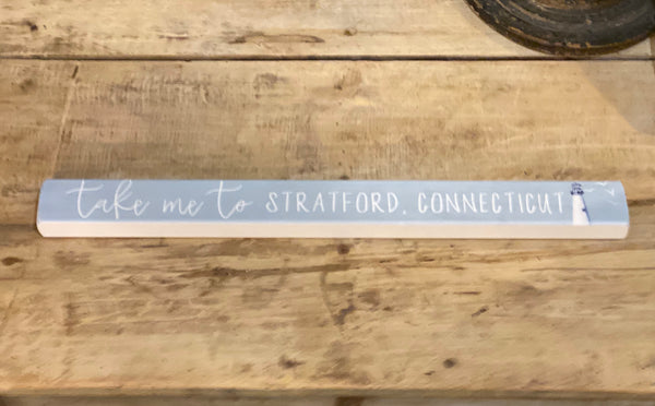 Take Me To Stratford, Connecticut - Lighthouse - Talking Stick 16-in