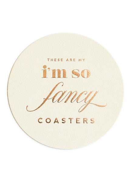These Are My I'm So Fancy Coasters - Gold Foil Coasters - Set of 8