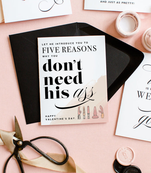Let Me Introduce You To Five Reasons You Don't Need His Ass - Humorous Valentine's Day Greeting Card