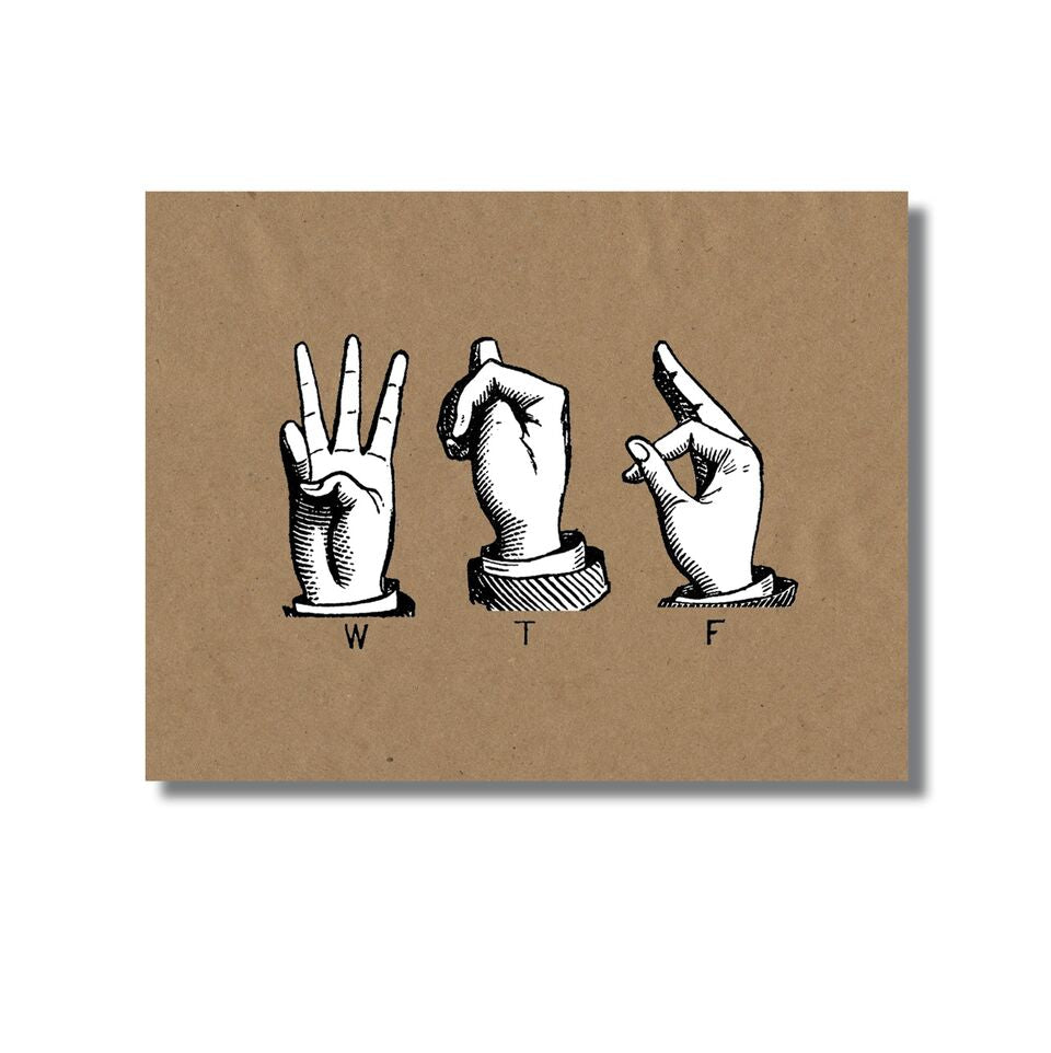 Oso + Bean - WTF Sign Language Greeting Card