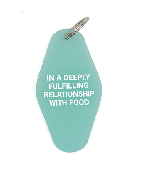 In A Deeply Fulfilling Relationship With Food - Motel Style Keychain
