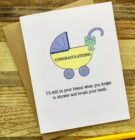 Congratulations - I'll Still Be Your Friend (New Mom) - Greeting Card