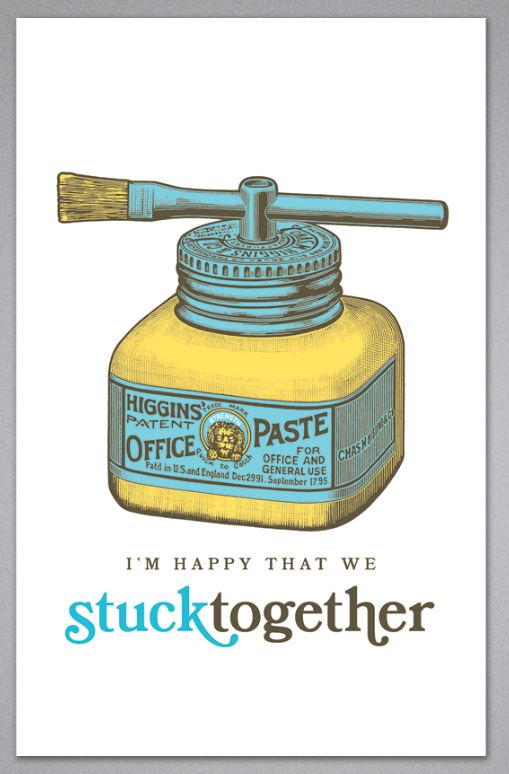 I'm Happy That We Stuck Together - Birthday Greeting Card