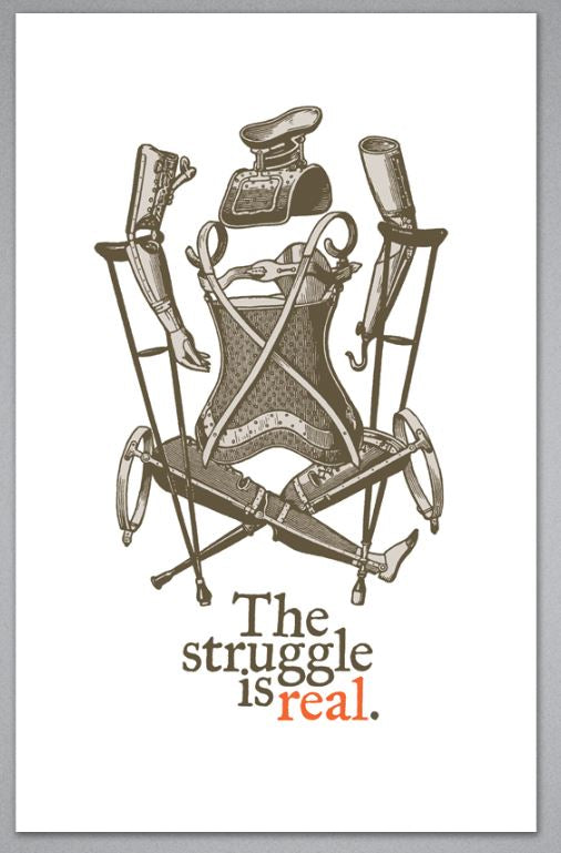 The Struggle Is Real - Greeting Card
