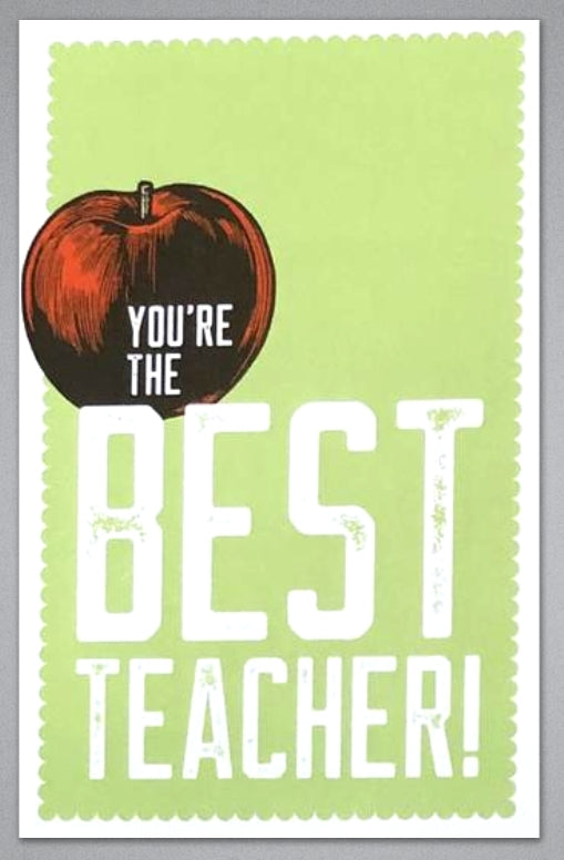 You're The Best Teacher - Greeting Card