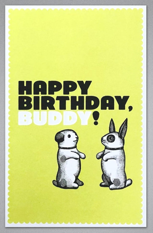 Happy Birthday Buddy - Greeting Card