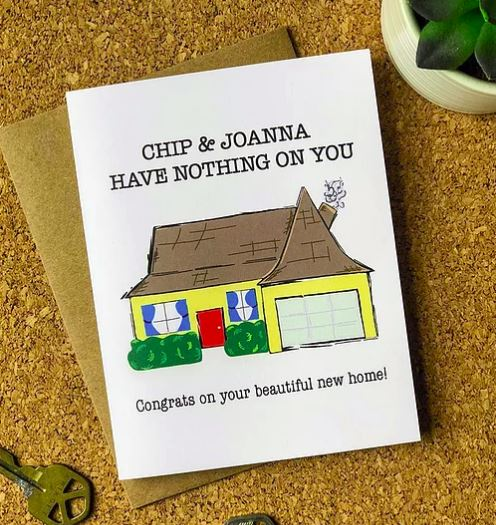 Chip & Joanna Have Nothing On You - Greeting Card