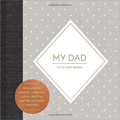 My Dad: In His Own Words | Interview Journal | Hardcover Book