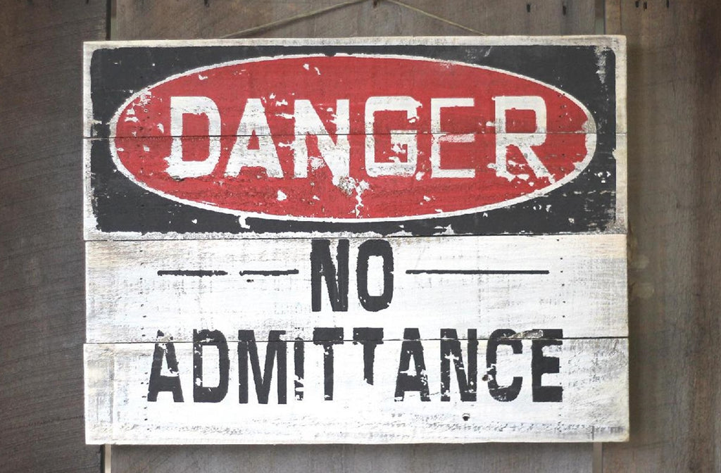 DANGER - No Admittance - Rustic Wood Sign