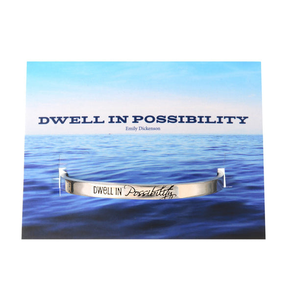 Dwell in Possibility (Emily Dickenson) Quotable Cuff Bracelet