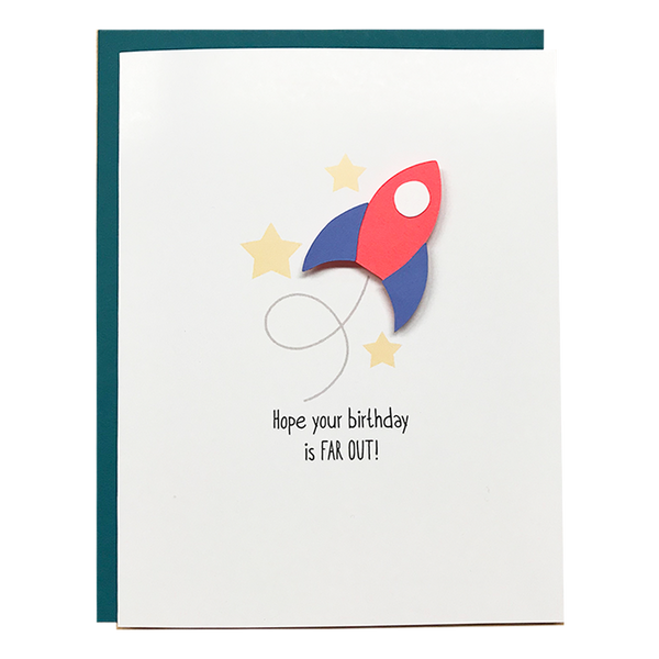 Hope Your Birthday Is Far Out! Card