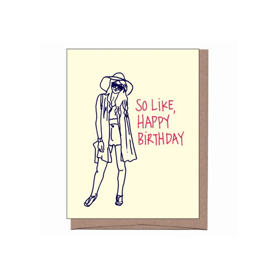 So Like, Happy Birthday - Festival Girl Birthday Card