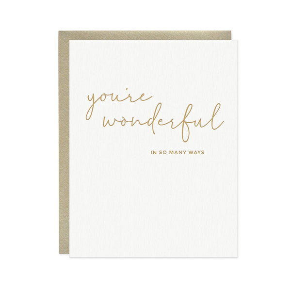 You're Wonderful In So Many Ways - Greeting Card