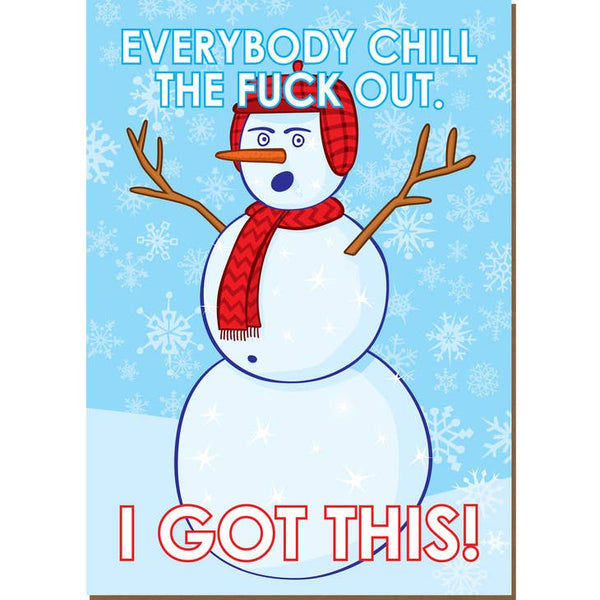 I Got This - Chill Out - Snowman Holiday Christmas Card