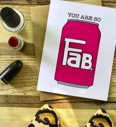You Are So Fab - Greeting Card