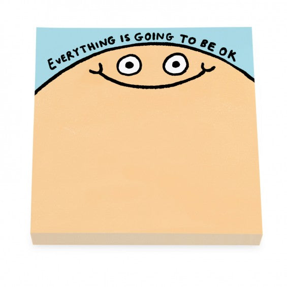 Everything Is Going To Be OK - Mini Sticky Notepad