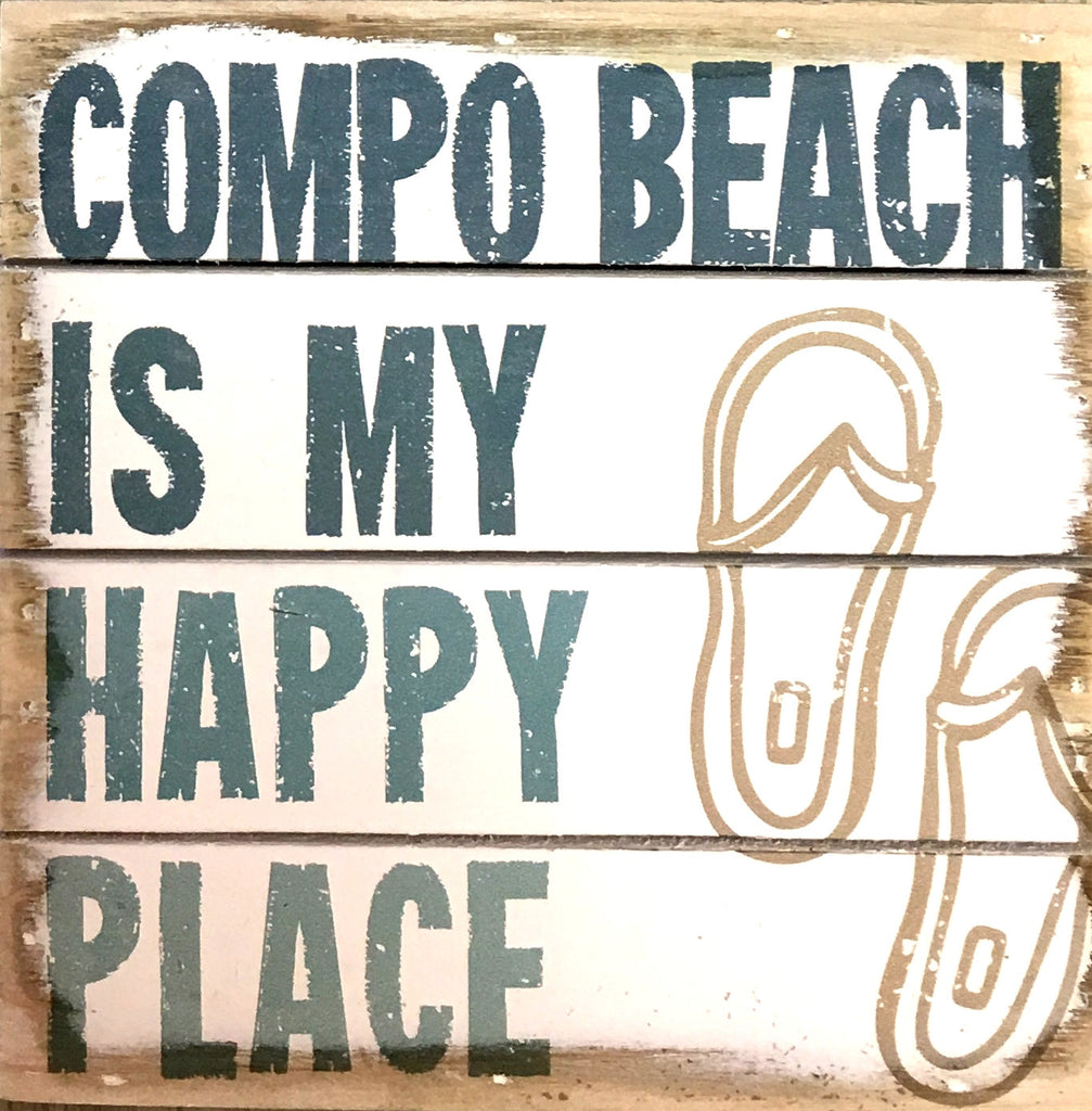 Compo Beach Is My Happy Place - Weathered Coastal Plank Board Sign