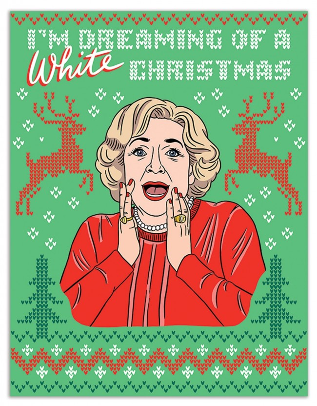 I'm Dreaming Of A White Christmas - Betty White - Holiday Greeting Card