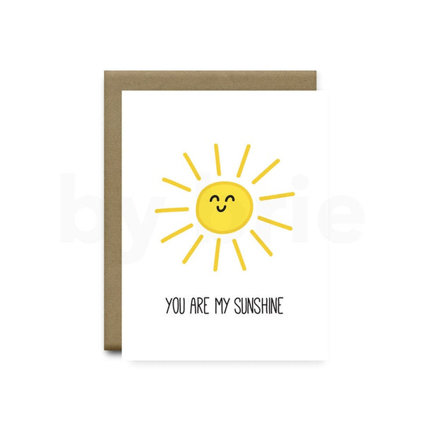 You Are My Sunshine - Greeting Card