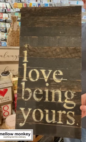 I Love Being Yours - Reclaimed Wood Sign - 24-in