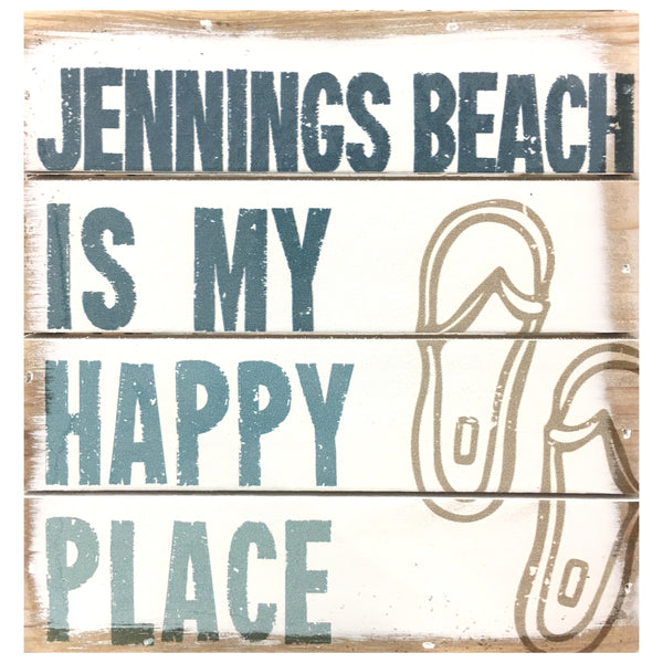 Jennings Beach Is My Happy Place - Weathered Coastal Plank Board Sign 6-in