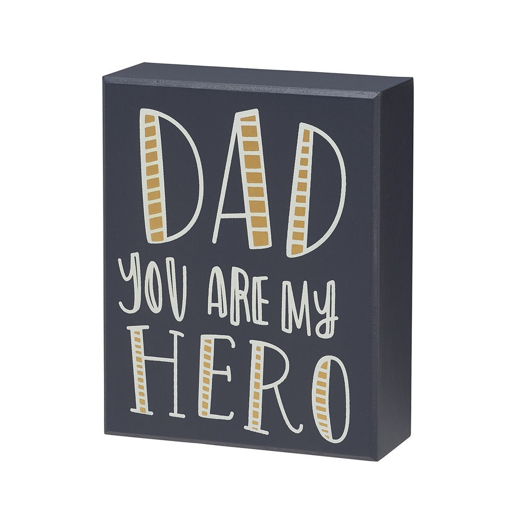 Dad You Are My Hero - Mini Box Sign