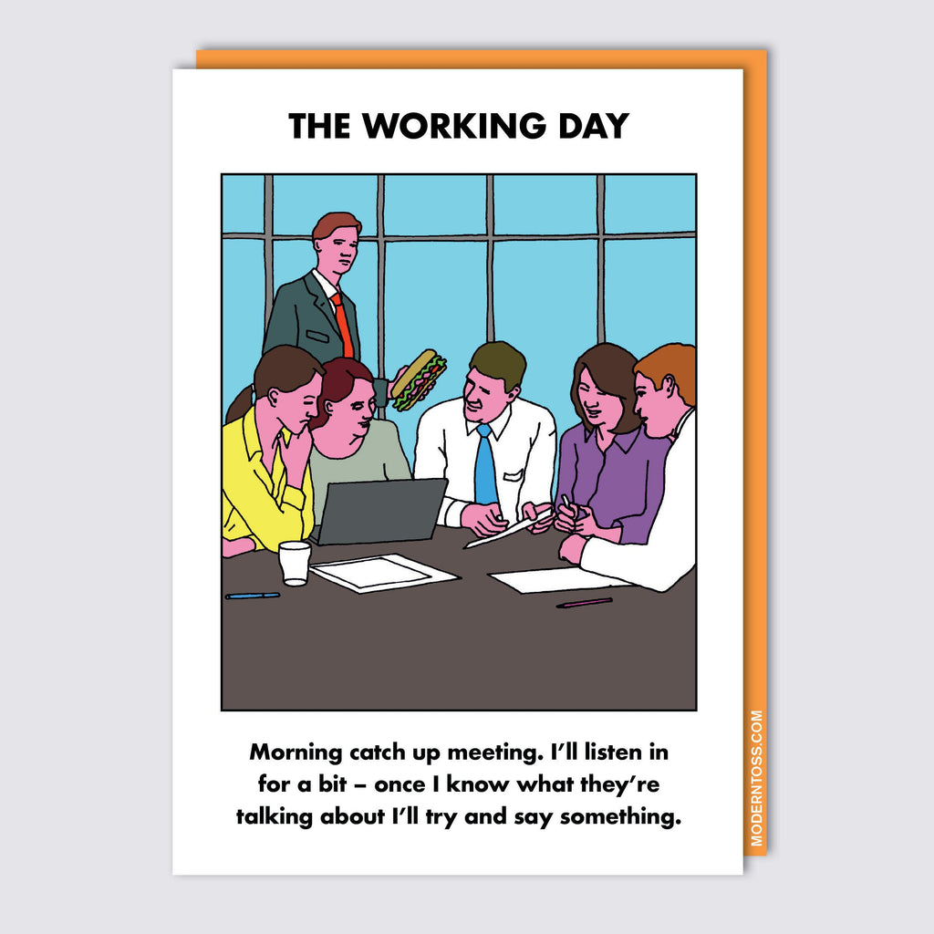 Modern Toss - The Working Day - Morning Catch Up Meeting - Greeting Card
