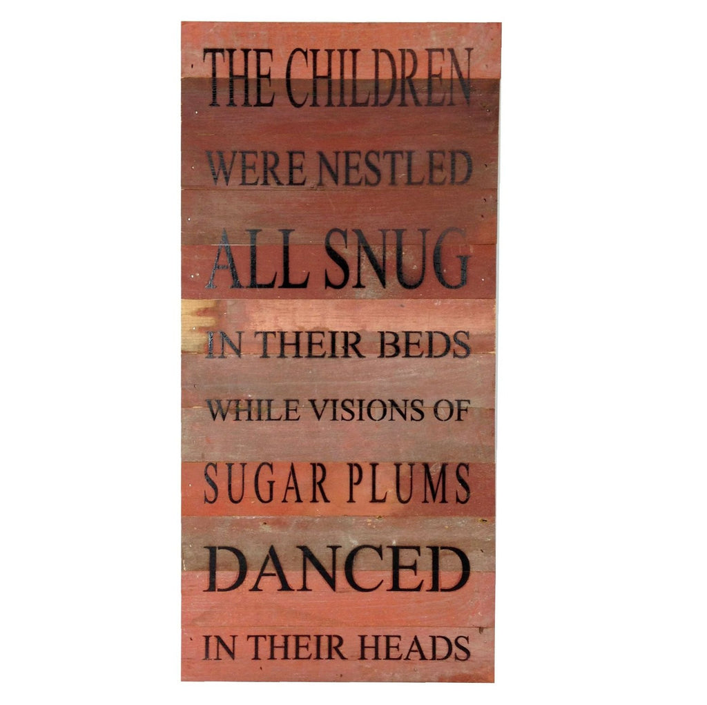 The Children Were Nestled All Snug In Their Beds...  Reclaimed Wood Art Sign - 24-in x 12-in - Mellow Monkey