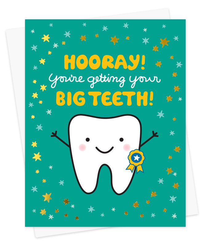 Hooray! You're Getting Your Big Teeth - Greeting Card