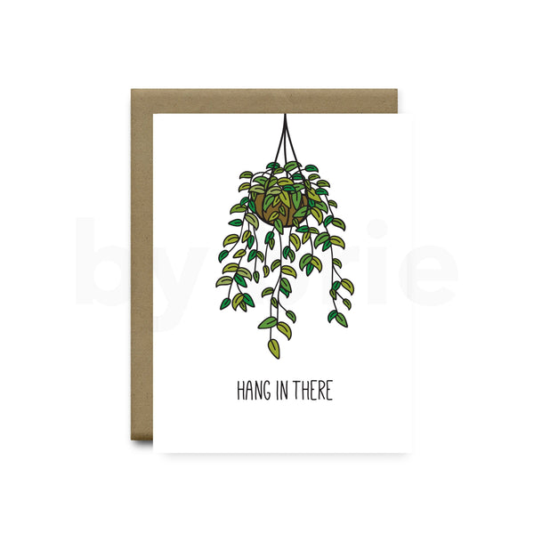 Hang In There - Hanging Plant Encouragement Greeting Card