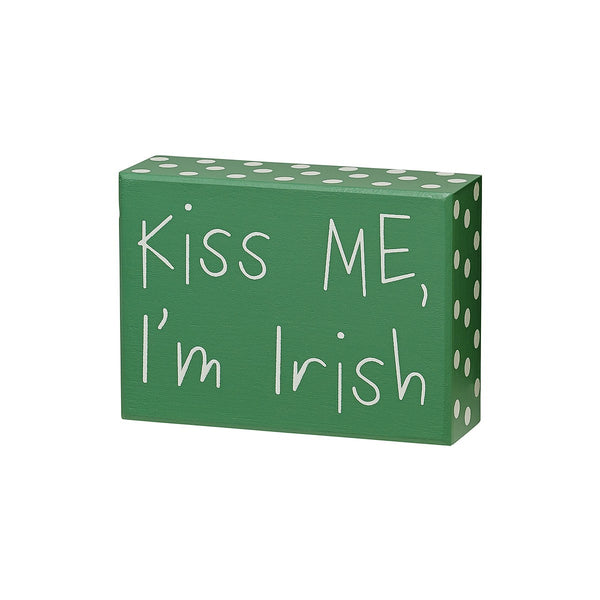 Kiss Me I'm Irish - Green Painted Wood Box Sign 4-1/2-in