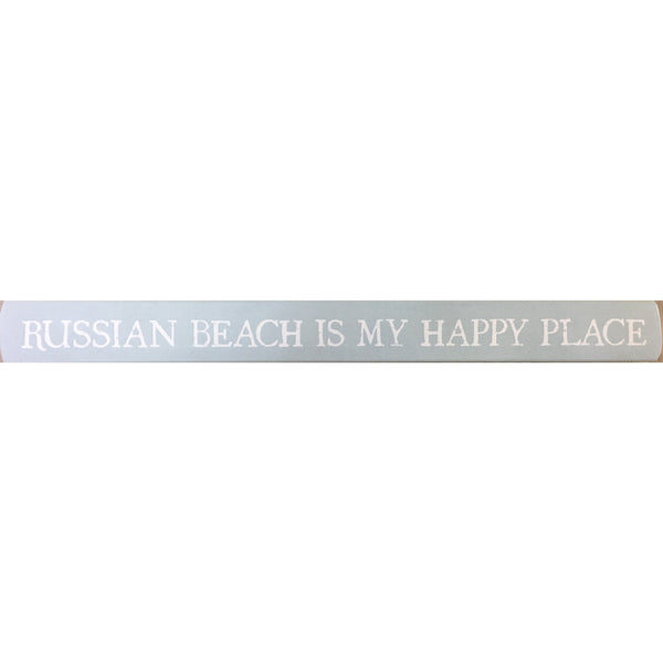 Russian Beach Is My Happy Place - Talking Stick 16-in