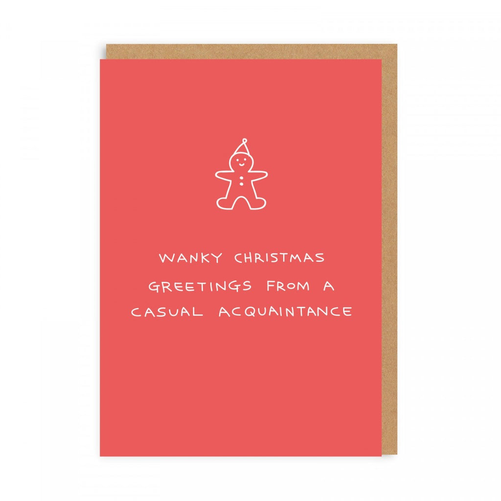 Wanky Christmas Greetings From A Casual Acquaintance - Holiday Greeting Card
