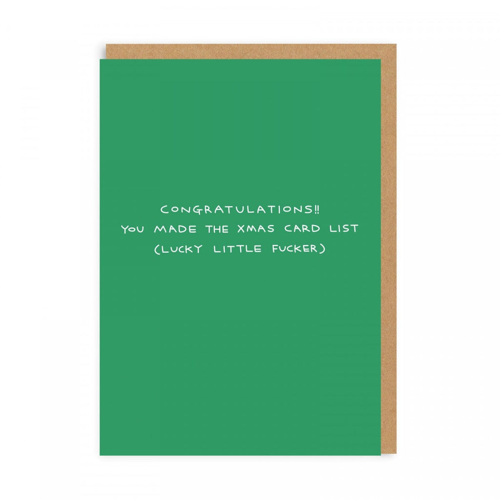 Congratulations!! You Made The Xmas Card List (Lucky Little Fucker) - Holiday Greeting Card